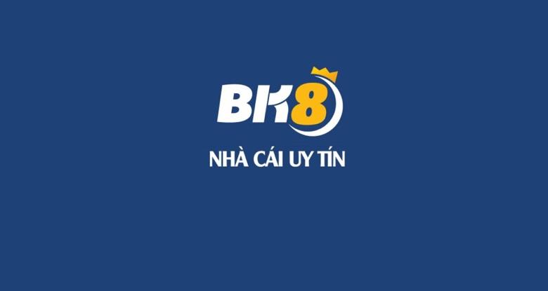 Nhà cái BK8 là gì?